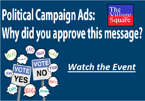 Political Campaign Ads: Watch the Event