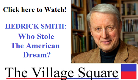 Hedrick Smith: Who Stole the American Dream