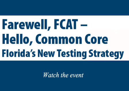 Farewell FCAT, Hello Common Core