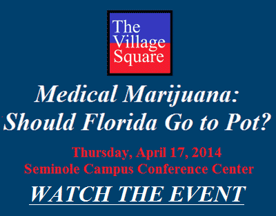 Medical Marijuana: Should Florida Go Pot? April 17